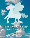 Magical Unicorn Poop Saves the Village Pdf/ePub eBook