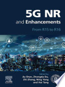 5G NR and Enhancements
