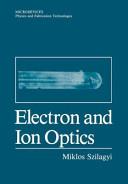 Electron and Ion Optics