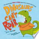 Dinosaurs Can t Roar