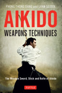 Aikido Weapons Techniques ebook