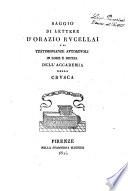Saggio di lettere d'Orazio Rucellai e di testimonianze autorevoli in lode e difesa dell'Accademia della Crusca