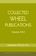 Collected Wheel Publications Volume XXVI