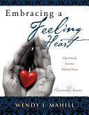 Embracing a Feeling Heart