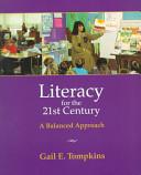 Literacy For The Twenty First Century