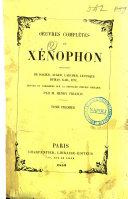 Oeuvres complètes de Xénophon traductions: De Dacier ... [et al. ]