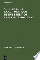Exact Methods in the Study of Language and Text