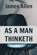 As A Man Thinketh (Illustrated) ebook