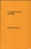 Victims of the System