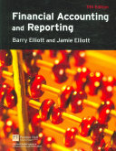 Financial Accounting and Reporting - Barry Elliott, Jamie Elliott ...
