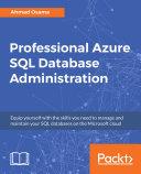 Pdf Professional Azure SQL Database Administration Telecharger