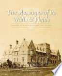 The Messages of Its Walls and Fields