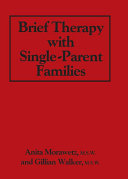 Brief Therapy With Single-Parent Families [Pdf/ePub] eBook