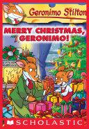 Pdf Merry Christmas, Geronimo! (Geronimo Stilton #12) Telecharger