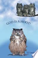 God Is a Hoot!