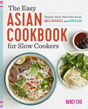 The Easy Asian Cookbook for Slow Cookers