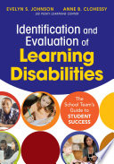 Identification and Evaluation of Learning Disabilities