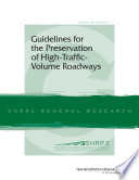 Guidelines for the Preservation of High traffic volume Roadways Book