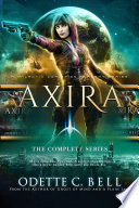 Axira  The Complete Series