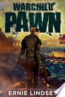Read Online Warchild: Pawn | A Series of Young Adult Dystopian Books For Free