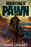 Pdf Warchild: Pawn | A Series of Young Adult Dystopian Books