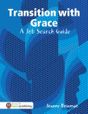 Transition with Grace  A Job Search Guide