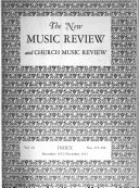 The New Music Review and Church Music Review