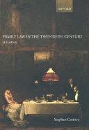 Family Law in the Twentieth Century