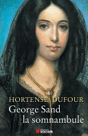 George Sand, la somnambule