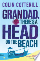 Grandad, There's a Head on the Beach