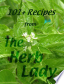 101  Recipes From The Herb Lady