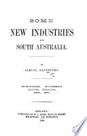 Some New Industries for South Australia ... Silkworms, mulberry, olives, tobacco, etc