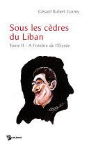 Sous les cèdres du Liban - Tome 2