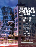 Europe In The Contemporary World 1900 To The Present