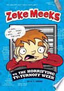 Zeke Meeks vs the Horrifying TV Turnoff Week