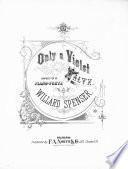 Only a Violet Waltz