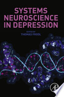 Systems Neuroscience In Depression Book PDF