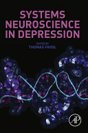 Systems Neuroscience in Depression