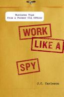 Pdf Work Like a Spy Telecharger
