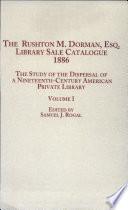 The Rushton M  Dorman  Esq  Library Sale Catalogue  1886