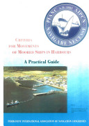 Criteria for Movements of Moored Ships in Harbours
