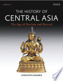 History of Central Asia  The  4 volume set