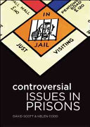 Controversial Issues In Prisons