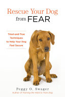Rescue Your Dog from Fear