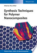 Synthesis Techniques For Polymer Nanocomposites