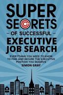 Super Secrets Of Successful Executive Job Search Book PDF