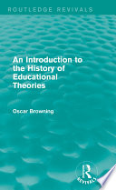 An Introduction to the History of Educational Theories  Routledge Revivals