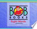 Bob Books Sight Words: Kindergarten by Lynn Maslen Kertell PDF