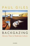 Backgazing: Reverse Time in Modernist Culture Pdf/ePub eBook