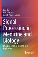 Signal Processing in Medicine and Biology